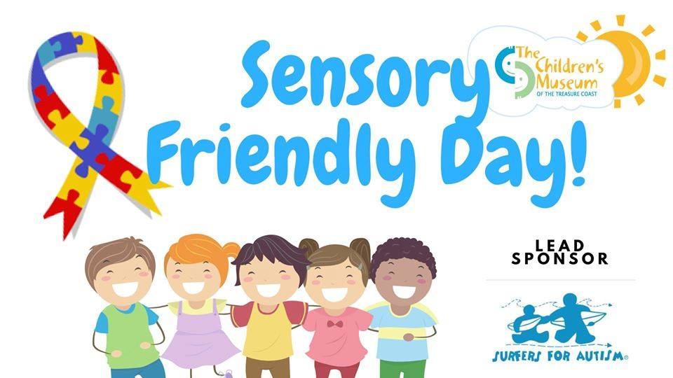 Sensory Friendly Day by The Children's Museum of the Treasure Coast